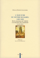 L'Âge d'or du mythe de Babel (1480-1600)