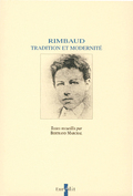 Rimbaud. Tradition et modernité